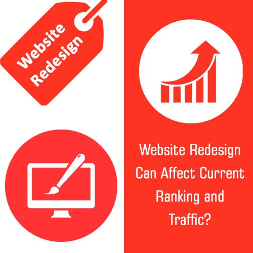 What Traffic and Ranking Changes a Website Redesign Can Affect? And How to Prevent Ranking Drops?