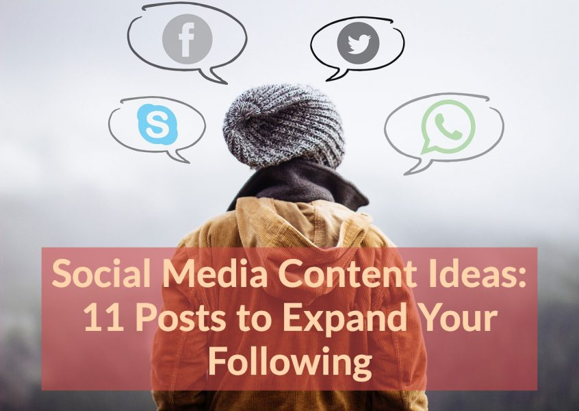 Uploaded ToSocial Media Content Ideas: 11 Posts to Expand Your Following