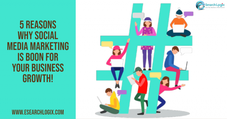 5 Reasons Why Social Media Marketing is Boon for Your Business Growth