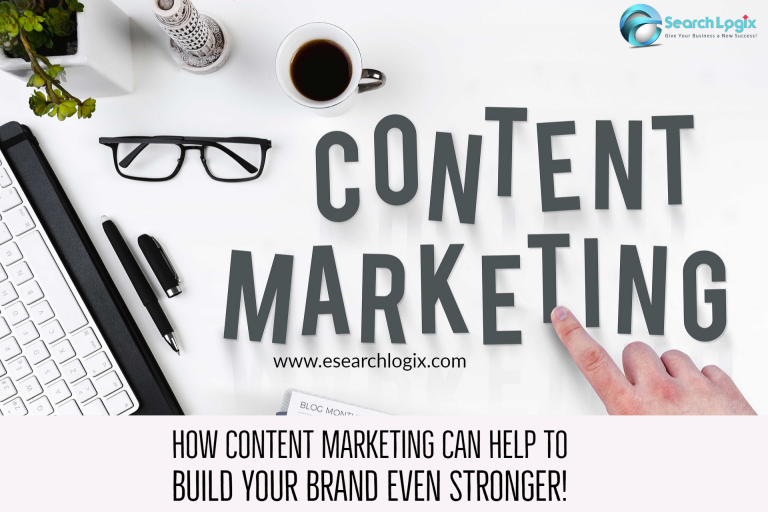 How Content Marketing Can Help to Build Your Brand Even Stronger?