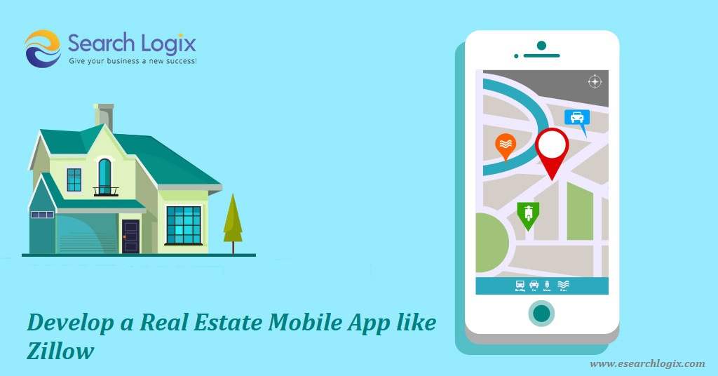 How to Develop Real Estate Mobile Application Like Zillow?