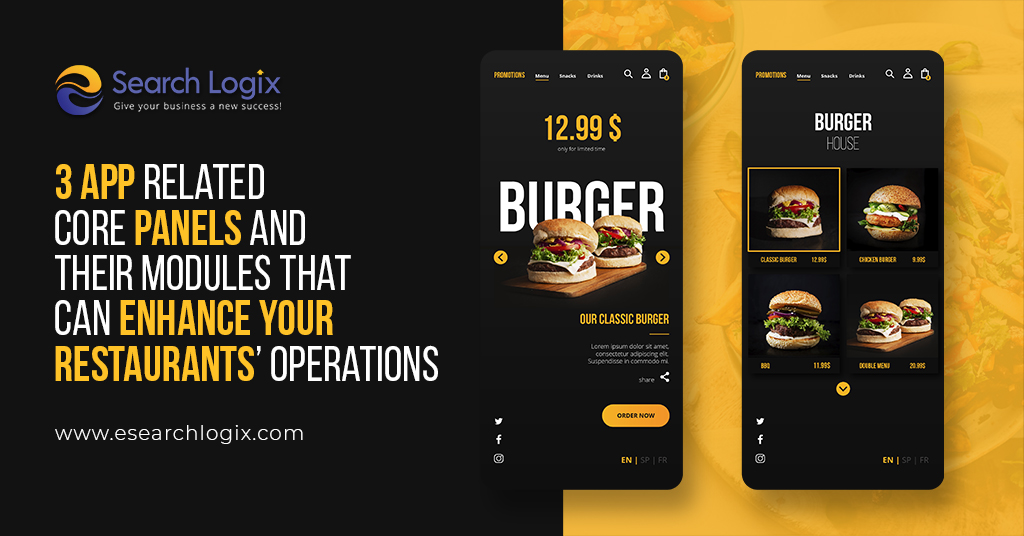 3 App Related Core Panels and Their Modules That Can Enhance Your Restaurants' Operations