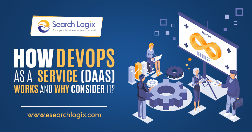 How DevOps As a Service (DaaS) Works and Why Consider It?