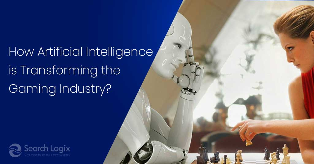 How Artificial Intelligence is Transforming the Gaming Industry?