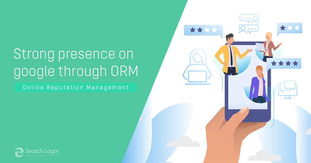 How to Use ORM Solutions to Build Strong Presence on Google?