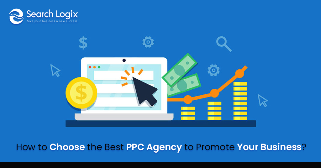 pay per click How to Choose the Best PPC Agency to Promote Your Business?